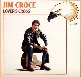 Jim Croce - Lover's Cross (LP)