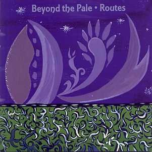 Beyond The Pale - Routes (CD)