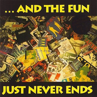 ...And The Fun Just Never Ends (CD)