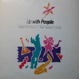 Up With People - Face To Face - The World Tour (LP)