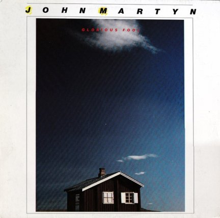 John Martyn - Glorious Fool (LP)