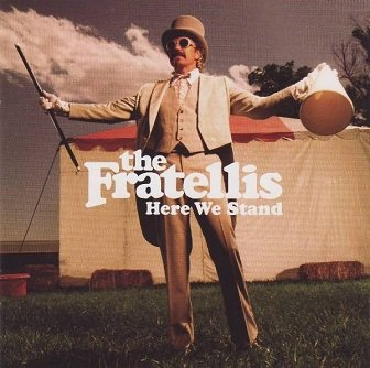 The Fratellis - Here We Stand (CD)