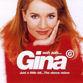 Gina G - Ooh Aah... Just A Little Bit (The Dance Mixes) (Maxi-CD)