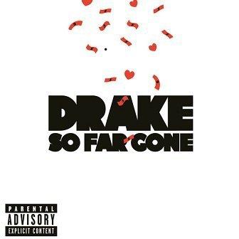 Drake - So Far Gone (CD)