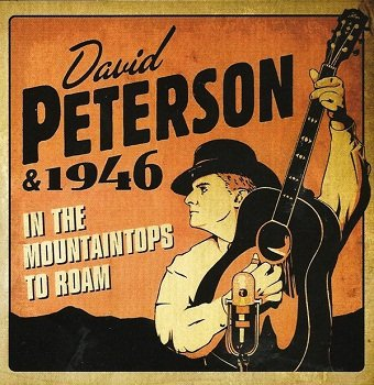 David Peterson & 1946 - In The Mountaintops To Roam (CD)