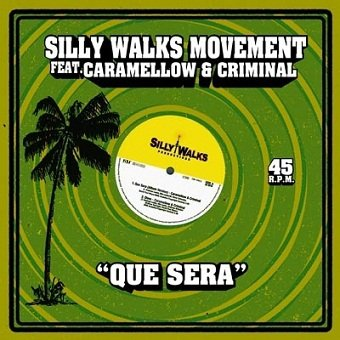 Silly Walks Movement - Que Sera (Maxi-CD)