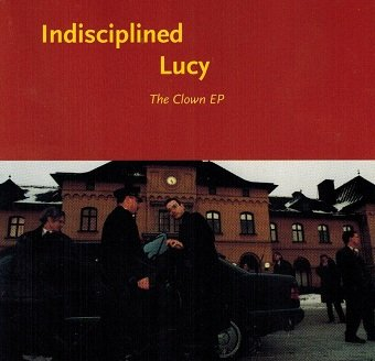 Indisciplined Lucy - The Clown EP (CD)