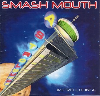 Smash Mouth - Astro Lounge (CD)