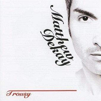 Matthew Dekay - Trousy (2CD)