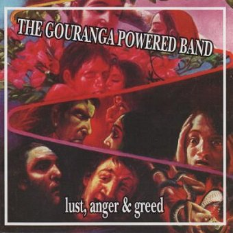 The Gouranga Powered Band - Lust, Anger & Greed (CD)