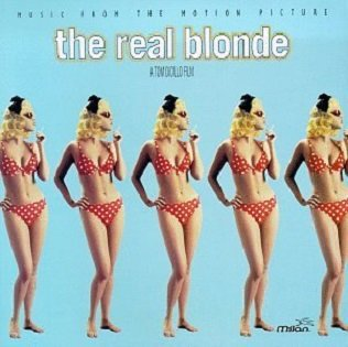 The Real Blonde - Music From The Motion Picture (CD)