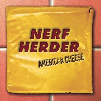 Nerf Herder - American Cheese (CD)