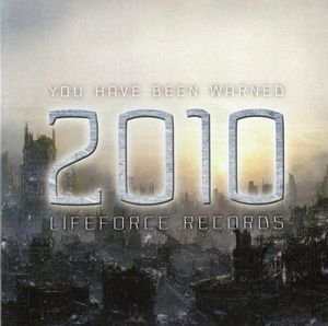 2010 - You Have Been Warned (CD)