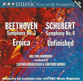 Beethoven / Schubert, BBC Philharmonic, Stephen Kovacevich / Günther Herbig - Symphony No.3 Eroica / Symphony No.8 Unfinished (CD)