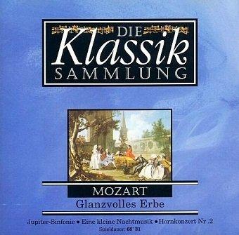 Mozart - Die Klassiksammlung 2: Mozart: Glanzvolles Erbe (CD)