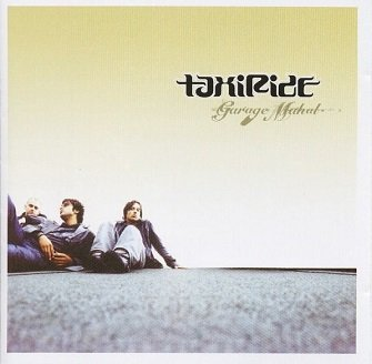 Taxiride - Garage Mahal (CD)