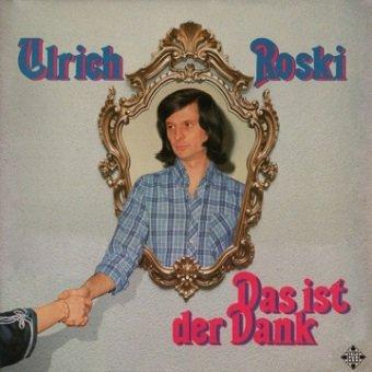 Ulrich Roski - Das Ist Der Dank (LP)