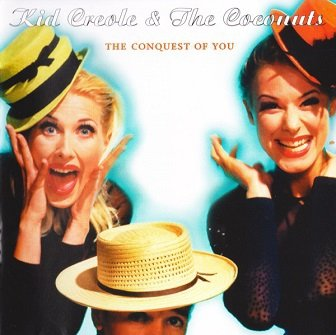 Kid Creole & The Coconuts - The Conquest Of You (CD)