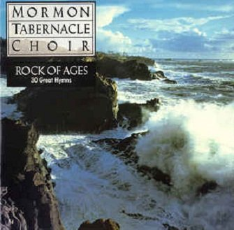 The Mormon Tabernacle Choir - Rock Of Ages (30 Great Hymns) (CD)