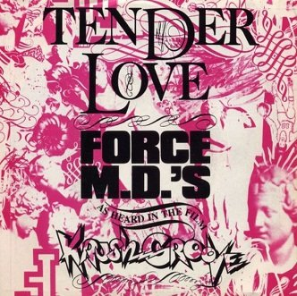 Force MD's - Tender Love (12'')