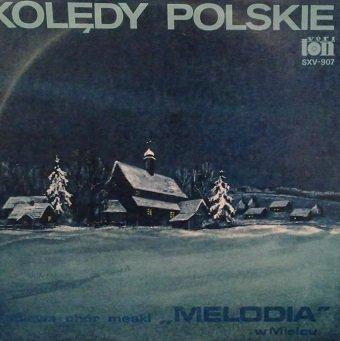 Śpiewa Chór Męski Melodia W Mielcu - Kolędy Polskie (LP)