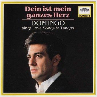 Domingo - Dein Ist Mein Ganzes Herz - Domingo Singt Love Songs & Tangos (CD)