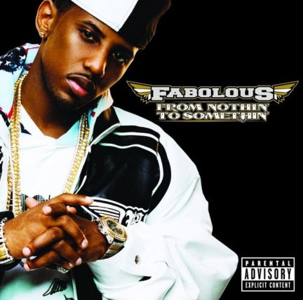 Fabolous - From Nothin' To Somethin' (CD)