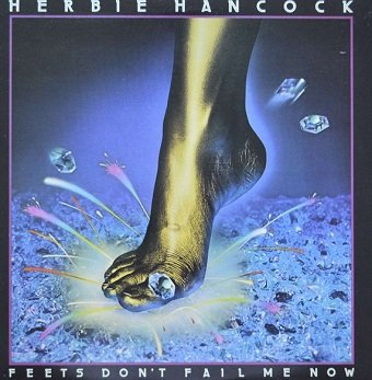 Herbie Hancock - Feets Don't Fail Me Now (LP)