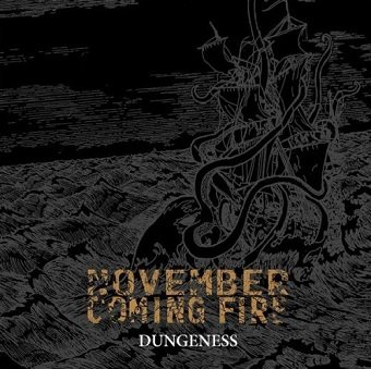 November Coming Fire - Dungeness (CD)