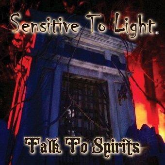 Sensitive To Light - Talk To Spirits (CD)