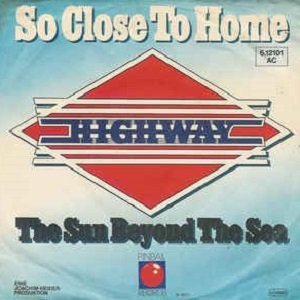 Highway - So Close To Home (7'')