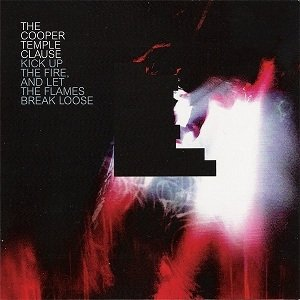 The Cooper Temple Clause - Kick Up The Fire, And Let The Flames Break Loose (CD)