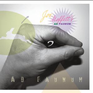 Joe Moffett - Ad Faunum (CD)
