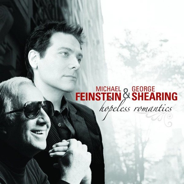 Michael Feinstein & George Shearing - Hopeless Romantics (CD)