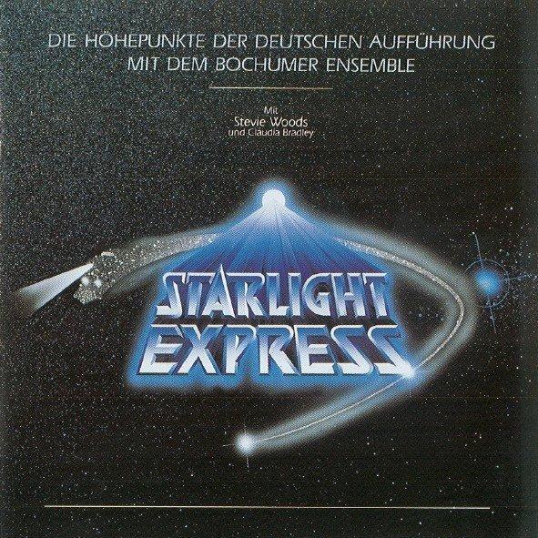 Andrew Lloyd Webber - Starlight Express - Die Höhepunkte Der Deutschen Aufführung Mit Dem Bochumer Ensemble (CD)