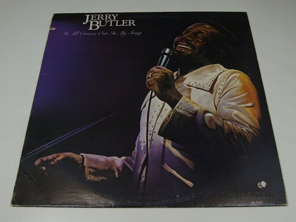 Jerry Butler - It All Comes Out In My Song (LP)