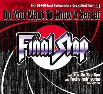 Final Stap - Do You Want To Know A Secret (Maxi-CD)