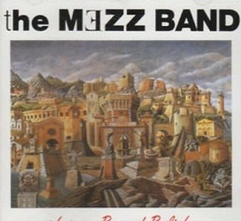 The Mezz Band - Luxury Beyond Belief (CD)