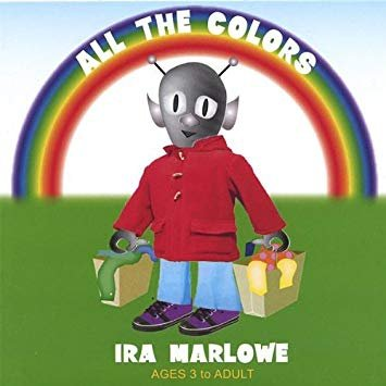 Ira Marlowe - All  The Colors (CD)