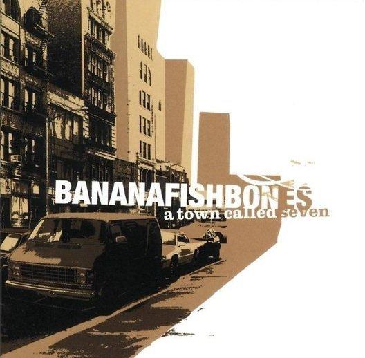 Bananafishbones - A Town Called Seven (CD)