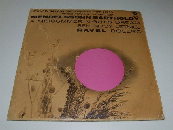 Warsaw National Philharmonic Orchestra, Witold Rowicki, Mendelssohn-Bartholdy, Ravel - Sen Nocy Letniej / Bolero (LP)