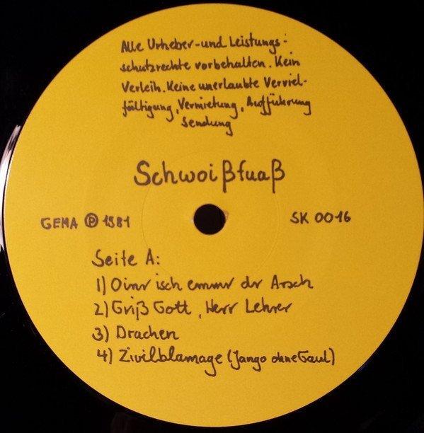 Schwoißfuaß - Oinr Isch Emmr Dr Arsch (LP)