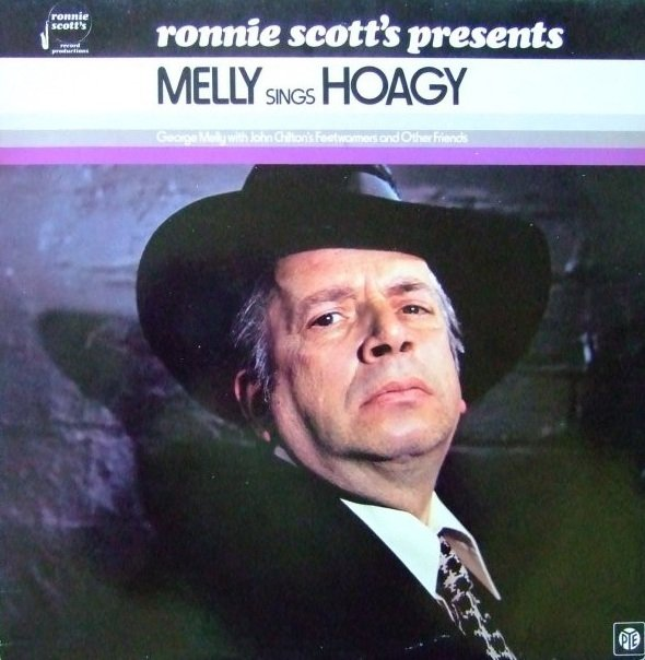 George Melly With John Chilton's Feetwarmers - Ronnie Scott's Presents Melly Sings Hoagy (LP)