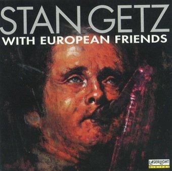 Stan Getz - With European Friends (CD)