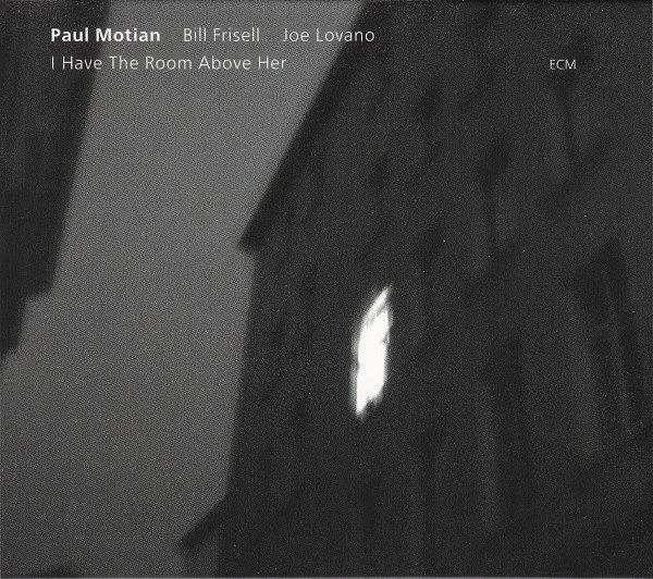 Paul Motian - I Have The Room Above Her (CD)