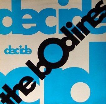 The Bodines - Decide (12'')