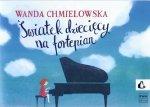 PWM Światek dziecięcy na fortepian Chmielowska