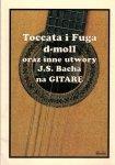 CONTRA Toccata i Fuga d-moll oraz inne utwory J.S. Bacha na gitarę