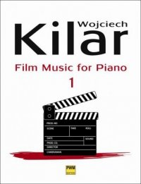 PWM Kilar Wojciech Film Music for Piano 1