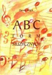 ABC form muzycznych      Danuta Wójcik